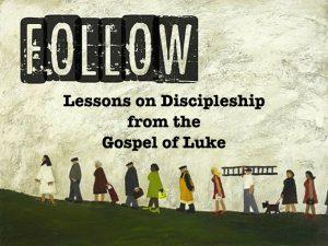 Follow Series: Following Jesus